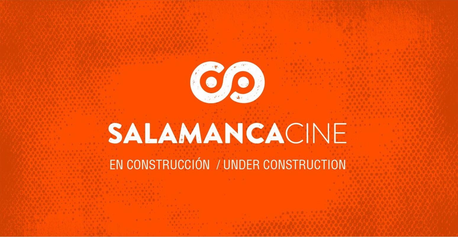 SALAMANCA EN CONSTRUCCION